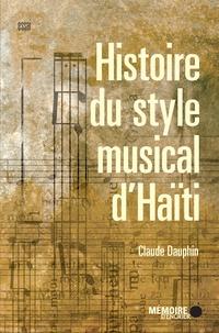Claude Dauphin et  Mémoire d'encrier - Histoire du style musical d'Haïti.