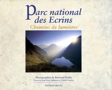 Claude Dautrey et Jean-Pierre Spilmont - Parc national des Ecrins - Chemins de lumières.