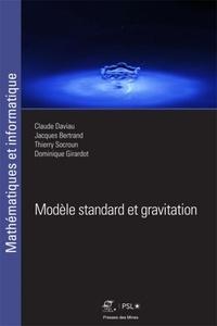 Claude Daviau et Jacques Bertrand - Modèle standard et gravitation.