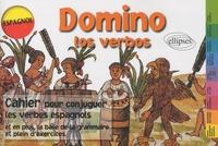 Claude David et Arlette Chappard - Domino los verbos - Cahier pour conjuguer les verbes espagnols.
