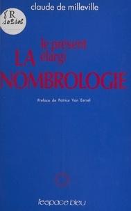 Claude de Milleville - La nombrologie - Le présent élargi.