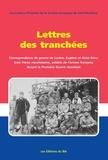 Claude de Moissac - Lettres des tranchées - Correspondance de guerre de Lucien, Eugène et Aimé Kern.