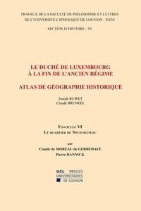 Le duché de Luxembourg à la fin de lAncien Régime, Atlas de géographie historique - Fascicule 6, Le quartier de Neufchâteau.pdf