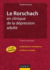 Claude de Tychey - Le Rorschach en clinique de la dépression adulte - 17 cas cliniques.