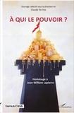 Claude De Vos - A qui le pouvoir ? - Hommage à Jean-William Lapierre.
