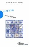 Claude De Vos et Derrick De Kerckhove - Ecrit-Ecran - Tome 1, Formes graphiques.