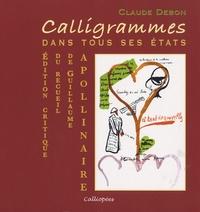 Claude Debon - Calligrammes - Dans tous ses états.