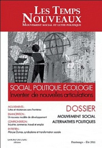 Claude Debons - Les Temps Nouveaux N° 3, Printemps 2011 : Mouvement social alternatives politiques.