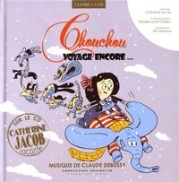 Claude Debussy et Isabelle Lecerf-Dutilloy - Chouchou voyage encore.... 1 CD audio