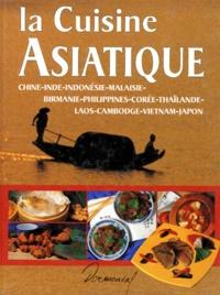 Deedr.fr La cuisine asiatique - Chine, Inde, Indonésie, Malaisie, Birmanie, Philippines, Corée, Thaïlande, Laos, Cambodge, Vietnam, Japon Image
