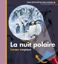 Claude Delafosse et Ute Fuhr - La nuit polaire.