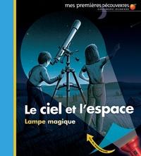 Claude Delafosse et Donald Grant - Le ciel et l'espace.