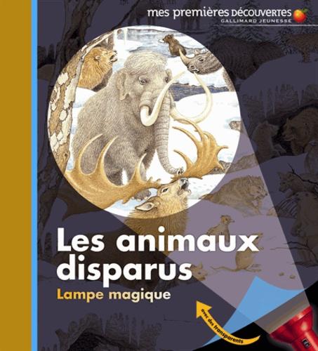 Claude Delafosse et Raoul Sautai - Les animaux disparus.