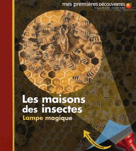 Claude Delafosse - Les maisons des insectes.