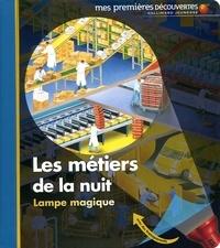 Claude Delafosse et Ute Fuhr - Les métiers de la nuit.