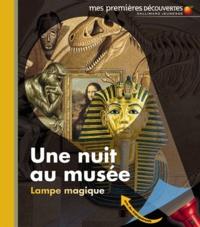 Claude Delafosse et Pierre de Hugo - Une nuit au musée.