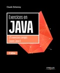 Claude Delannoy - Exercices en Java.