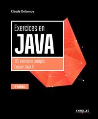 Claude Delannoy - Exercices en Java.
