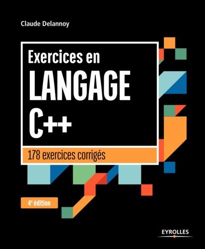 Exercices en langage C++ 4e édition