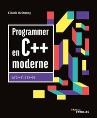 Télécharger Epub Programmer en C++ moderne  - De C++11 à C++20 par Claude Delannoy