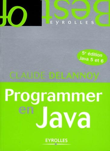 Programmer en Java 5e édition