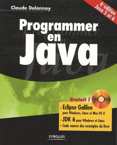 Programmer en Java 6e édition -  avec 1 Cédérom