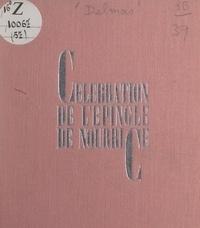 Claude Delmas - Célébration de l'épingle de nourrice.