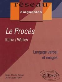 Claude Demay et Jean-Claude Rullier - Le Procès - Kafka/Welles.