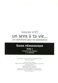 Claude Demissy et Laurence Gangloff - Grains d'KT, un sens à ta vie... un catéchisme pour les adolescents - Guide pédagogique en 2 volumes.