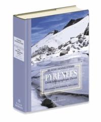 Claude Dendaletche - Pyrénées, Guide bibliographique illustré - Tome 2, 1507-2010, Des livres, des hommes, des lieux.