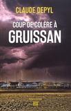 Claude Depyl - Coup de colère à Gruissan.