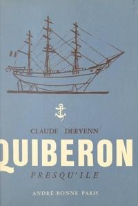 Claude Dervenn - Quiberon, presqu'île.