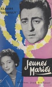 Claude Desailly et Jacques Companez - Jeunes mariés.