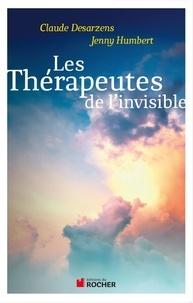 Claude Desarzens et Jenny Humbert - Les thérapeutes de l'invisible.