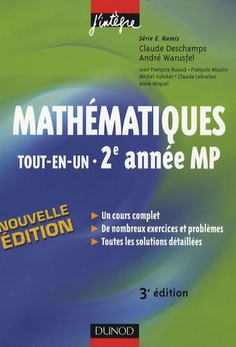 Claude Deschamps et André Warusfel - Mathématiques 2e année MP - Tout-en-un, Cours et exercices corrigés.