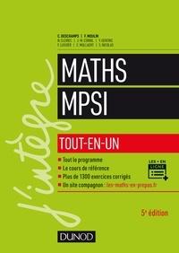 Claude Deschamps et François Moulin - Mathématiques MPSI - Tout-en-un.