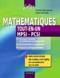 Claude Deschamps et André Warusfel - Mathématiques tout-en-un 1re année - MPSI-PCSI - Cours et exercices corrigés.