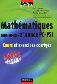 Claude Deschamps et André Warusfel - Mathématiques Tout-en-Un 2e Année PC-PSI - Cours et exercices corrigés.