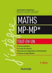 Claude Deschamps et François Moulin - Mathématiques tout-en-un MP-MP*.