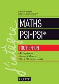 Claude Deschamps et François Moulin - Mathématiques tout-en-un PSI / PSI*.