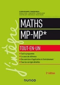 Claude Deschamps et François Moulin - Maths MP-MP* - Tout-en-un - 5e éd.