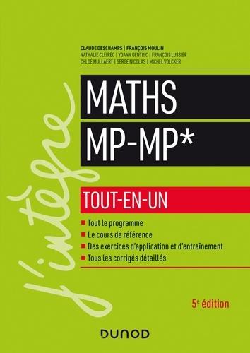 Claude Deschamps et François Moulin - Maths MP-MP* - Tout-en-un - 5e éd.