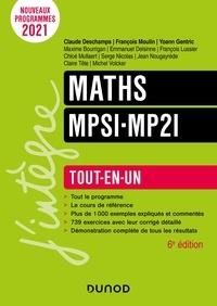 Claude Deschamps et François Moulin - Maths MPSI-MP2I - Tout-en-un.