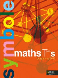 Claude Deschamps - Maths Tle S - Programme 2012.