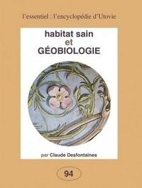 Habitat sain et géobiologie - Claude Desfontaines |