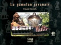 Claude Dietrich - Le gamelan javanais. 1 CD audio