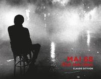 Claude Dityvon - Mai 68 - Etat des lieux.
