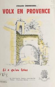 Claude Domeizel et Louis-Jean Gal - Volx en Provence - Li a qu'un vôus.