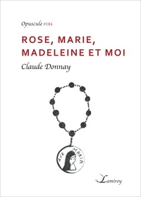 Claude Donnay - Rose, Marie, Madeleine et moi.