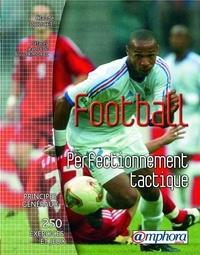 Claude Doucet - Football - Perfectionnement tactique.